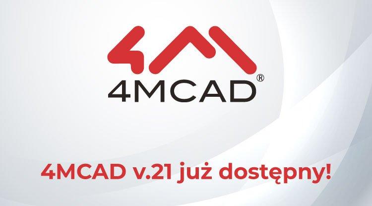 Nowa główna wersja 4MCAD v.21 jest już dostępna!